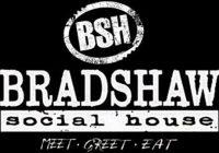 Bradshaw Social House