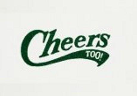Cheers Too