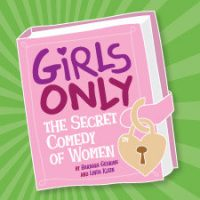 The Secret Comedy Of Women - Girls Only
