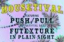 Housetival - Push