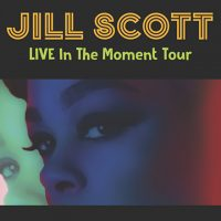 Jill Scott - Live in the Moment Tour