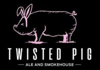 Twisted Pig Ale & Smokehouse