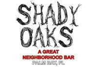 Shady Oaks Lounge