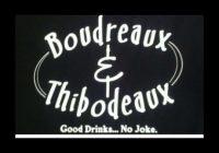Boudreaux & Thibodeaux's