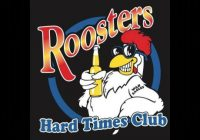 Roosters Hard Times Club
